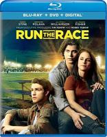 Cover image for Run the race [videorecording Blu-ray]
