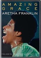 Cover image for Amazing grace [videorecording DVD] : Aretha Franklin
