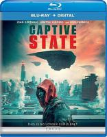 Cover image for Captive state [videorecording Blu-ray]