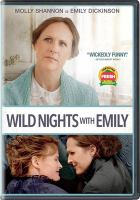 Cover image for Wild nights with Emily [videorecording DVD]