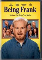 Cover image for Being Frank [videorecording DVD]