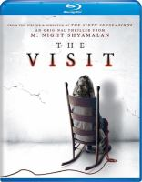 Cover image for The visit [videorecording Blu-ray]