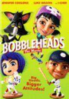 Imagen de portada para Bobbleheads [videorecording DVD] : the movie
