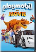 Imagen de portada para Playmobil : the movie [videorecording DVD]