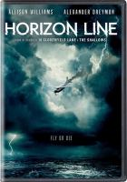 Cover image for Horizon line [videorecording DVD] : Fly or die