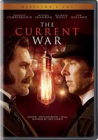 Cover image for The current war [videorecording DVD]