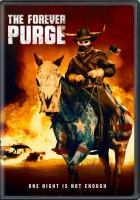 Cover image for The forever purge [videorecording DVD]