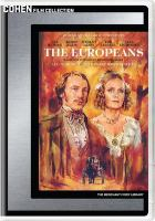 Cover image for The Europeans [videorecording DVD]