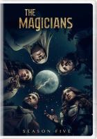 Cover image for The magicians. Season 5, Complete [videorecording DVD]