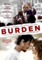 Cover image for Burden [videorecording DVD]