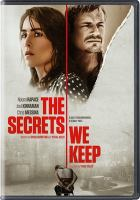 Cover image for The secrets we keep [videorecording DVD]
