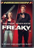 Imagen de portada para Freaky [videorecording DVD]