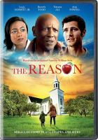 Cover image for The reason [videorecording DVD]