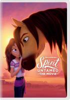 Imagen de portada para Spirit untamed [videorecording DVD]
