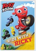 Imagen de portada para Ricky Zoom [videorecording DVD] : Ride with Ricky