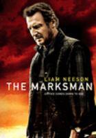Imagen de portada para The marksman [videorecording DVD] (Liam Neeson version)