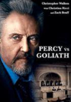 Cover image for Percy vs Goliath [videorecording DVD]