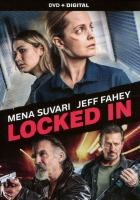 Cover image for Locked in [videorecording DVD]