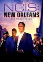 Cover image for NCIS, New Orleans. Season 07, Complete and Final [videorecording DVD].
