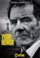 Imagen de portada para Your honor [videorecording DVD]