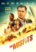 Cover image for The misfits [videorecording DVD] (Pierce Brosnan version)