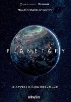 Cover image for Planetary [videorecording DVD]