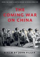 Cover image for The coming war on China [videorecording DVD]