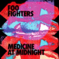 Cover image for Medicine at midnight [sound recording CD] : Foo Fighters