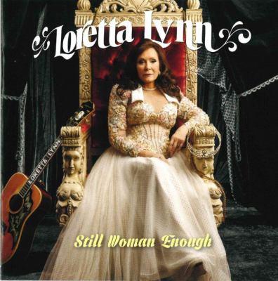 Imagen de portada para Still woman enough [sound recording CD] : Loretta Lynn