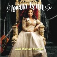 Cover image for Still woman enough [sound recording CD] : Loretta Lynn