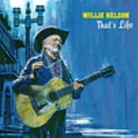 Cover image for That's life [sound recording CD] : Willie Nelson