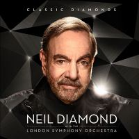 Cover image for Classic diamonds [sound recording CD] : Neil Diamond with the London Symphony Orchestra