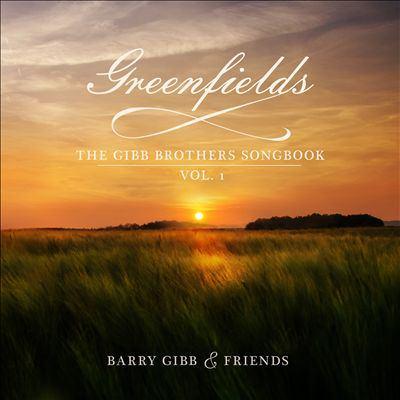 Imagen de portada para Greenfields. Vol. 1 [sound recording CD] : the Gibb brothers' songbook