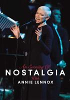 Cover image for An evening of nostalgia with Annie Lennox [videorecording DVD]