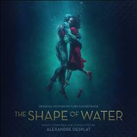 Imagen de portada para The shape of water [sound recording CD] : original motion picture soundtrack