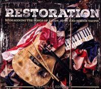 Imagen de portada para Restoration : reimagining the songs of Elton John and Bernie Taupin.