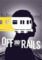 Cover image for Off the rails [videorecording DVD] : the Darius McCollum story