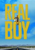 Cover image for Real boy [videorecording DVD]