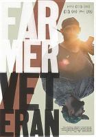 Cover image for Farmer/veteran [videorecording DVD]