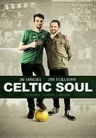 Cover image for Celtic soul [videorecording DVD]