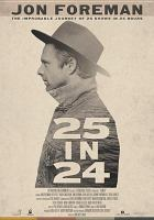 Cover image for 25 in 24 [videorecording DVD] : the impossible journey of 25 shows in 24 hours