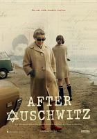 Cover image for After Auschwitz [videorecording DVD] : One war ends, another begins