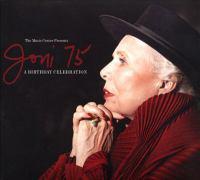 Cover image for Joni 75 : a birthday celebration [sound recording CD].