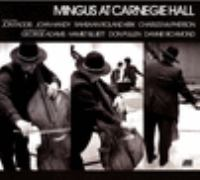 Imagen de portada para Mingus at Carnegie Hall [sound recording CD].