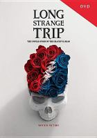 Cover image for Long strange trip [videorecording DVD] : the untold story of the Grateful Dead