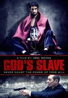 Cover image for God's slave [videorecording DVD]