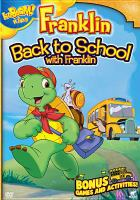 Cover image for Franklin [videorecording DVD] : Back to school with Franklin