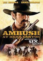 Cover image for Ambush at Dark Canyon [videorecording DVD]