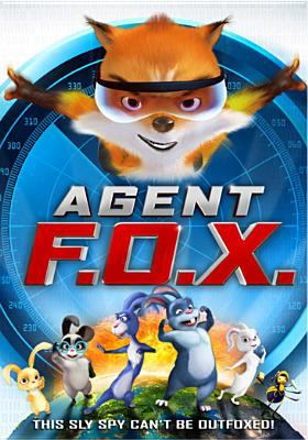 Cover image for Agent F.O.X. [videorecording DVD]
