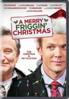 Cover image for A merry friggin' Christmas [videorecording DVD]
